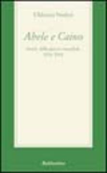 Abele e Caino. Storie della guerra mondiale 1814-2001.pdf