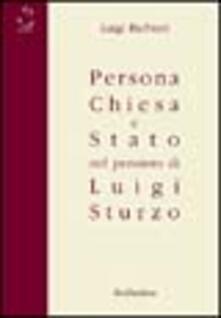 Writersfactory.it Persona, Chiesa e Stato nel pensiero di Luigi Sturzo Image
