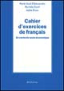 Cahier d'exercices de francais. En contexte socio-économique