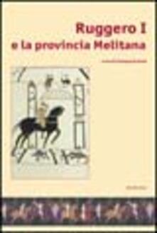 Antondemarirreguera.es Ruggero I e la provincia melitana. Catalogo della mostra Image