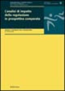 L' analisi di impatto della regolazione in prospettiva comparata - copertina