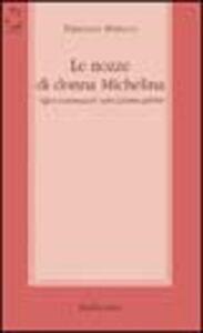 Le nozze di donna Michelina. «Affari matrimoniali» nella Calabria dell'800