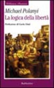 Libro La logica della libertà Michael Polanyi