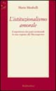 L' istituzionalismo amorale. L'esperienza dei patti territoriali in una regione del Mezzogiorno