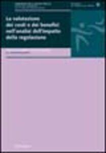 La valutazione dei costi e dei benefici nell'analisi dell'impatto della regolazione