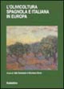 L' olivicoltura spagnola e italiana in Europa