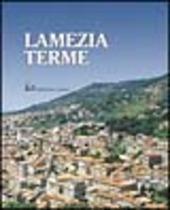 Lamezia Terme. Storia, cultura, economia