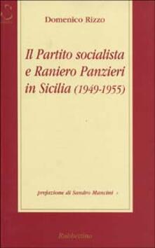 Winniearcher.com Il Partito Socialista e Raniero Panzieri in Sicilia (1950-1955) Image