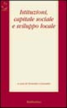 Istituzioni, capitale sociale e sviluppo locale.pdf