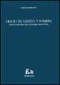Oficio de viento y sombra. Ensayos de historia literaria argentina