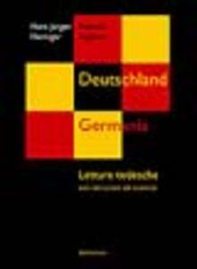 Deutschland. Germania. Letture tedesche con istruzioni ed esercizi