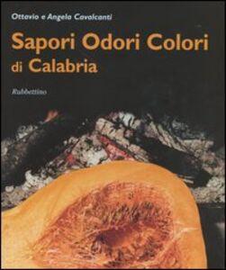 Sapori, odori, colori di Calabria