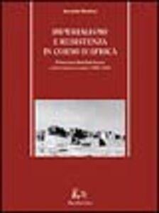 Imperialismo e resistenza in Corno d'Africa. Mohammed Abdullah Hassan e il derviscismo somalo (1899-1920)