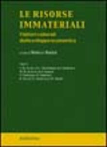 Le risorse immateriali. I fattori culturali dello sviluppo economico - copertina