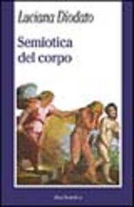 Libro Semiotica del corpo Luciana Diodato