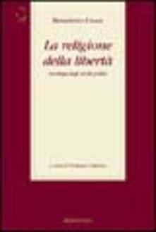 La religione della libertà. Antologia degli scritti politici - Benedetto Croce - copertina