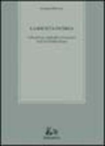 La società incerta. Liberalismo, individui e istituzioni nell'era del pluralismo