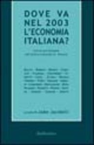 Dove va nel 2003 l'economia italiana? Forum previsionale del centro culturale St. Vincent