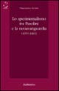 Lo sperimentalismo tra Pasolini e la neoavanguardia (1955-1965)