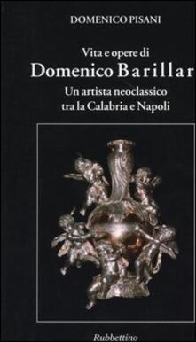 Vita e opere di Domenico Barillari. Un artista neoclassico tra la Calabria e Napoli.pdf