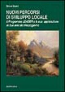 Nuovi percorsi di sviluppo locale. Il programma leader e la sua applicazione in due aree del Mezzogiorno