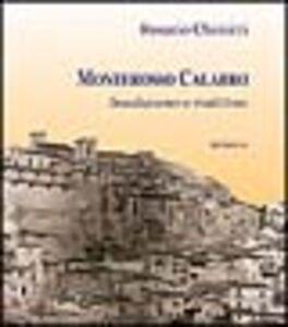 Libro Monterosso Calabro. Insediamento e tradizione Rosario Chimirri