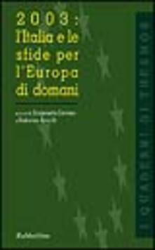 Winniearcher.com 2003: l'Italia e le sfide per l'Europa di domani Image