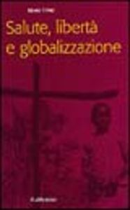 Salute, libertà e globalizzazione