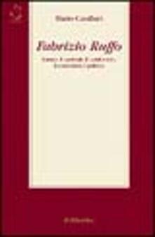 Camfeed.it Fabrizio Ruffo. L'uomo, il cardinale, il condottiero, l'economista, il politico Image
