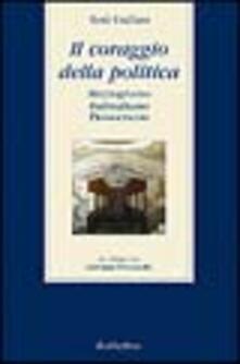 Vitalitart.it Il coraggio della politica. Mezzogiorno, federalismo, democrazia. Un colloquio con Giovanni Pitruzzella Image