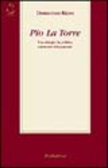 Camfeed.it Pio La Torre. Una vita per la politica attraverso i documenti Image
