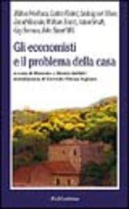 Foto Cover di Gli economisti e il problema della casa, Libro di  edito da Rubbettino