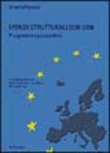 I fondi strutturali 2000-2006. Programmi e prospettive