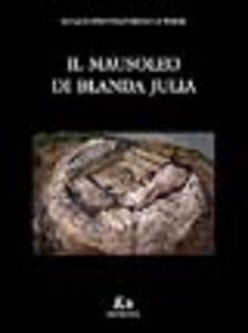 Il mausoleo di Blanda Julia
