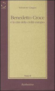 Benedetto Croce e la crisi della civiltà europea