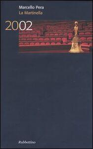 La Martinella 2002