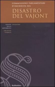 Commissione parlementare dinchiesta sul disastro del Vajont. Inventario e documenti. Con CD-ROM.pdf