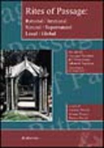 Foto Cover di Rites of passage: rational/irrational, natural/supernatural, local/global. Atti del 20° Convegno nazionale dell'Associazione italiana di anglistica, Libro di  edito da Rubbettino