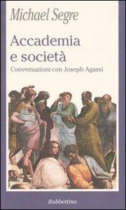 Accademia e società. Conversazioni con Joseph Agassi