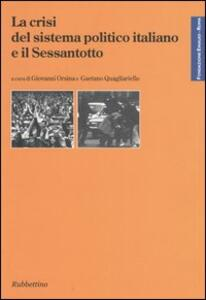 La crisi del sistema politico italiano e il Sessantotto