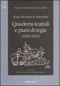 Quaderni teatrali e piani di regia (1919-1925)
