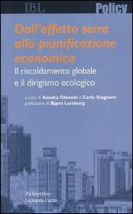 Dall'effetto serra alla pianificazione economica. Il riscaldamento globale e il dirigismo ecologico