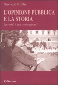 Promoartpalermo.it L' opinione pubblica e la storia. La verità è una convenzione? Image