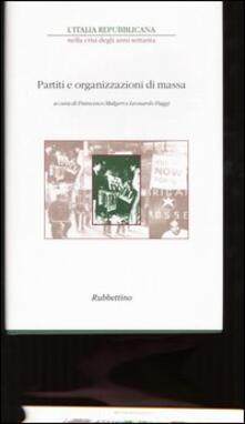 Osteriacasadimare.it L' Italia repubblicana nella crisi degli anni Settanta. Atti del ciclo di Convegni (Roma, novembre-dicembre 2001). Vol. 3: Partiti e organizzazioni di massa. Image