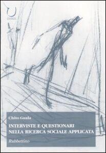 Interviste e questionari nella ricerca sociale applicata