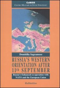 Russia's western orientation after 11th September. Russia's enhanced co-operation with NATO and the European Union