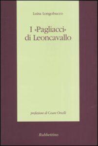I «Pagliacci» di Leoncavallo