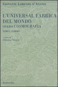 L' universal fabrica del mondo ovvero cosmografia. Vol. 1: Europa.