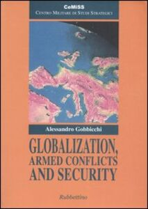 Globalization, Armed Conflicts and Security