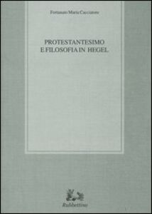Protestantesimo e filosofia in Hegel